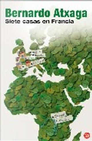Siete casas en Francia by Bernardo Atxaga