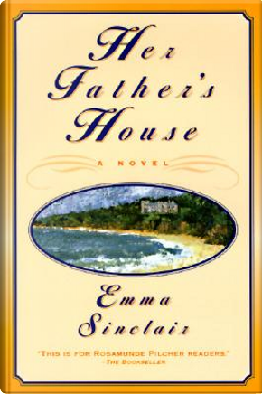 Her Father's House by Emma Sinclair
