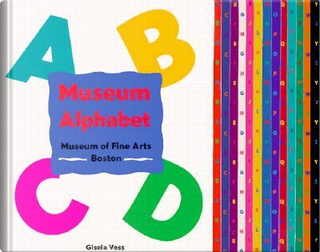 Museum Alphabet by Gisela Voss