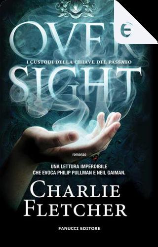 Oversight by Charlie Fletcher