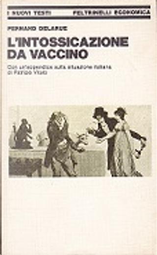 L'intossicazione da vaccino by Fernand Delarue