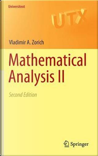 Mathematical Analysis by Vladimir A. Zorich
