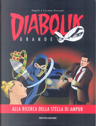 Diabolik grande n. 6 by Agnese Storer, Emanuele Barison, Mario Gomboli, Roberto Altariva, Tito Faraci