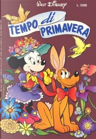 Tempo di primavera by Bob Langhans, Bruno Sarda, Ed Nofziger, Giorgio Figus, Giorgio Pezzin, Maurizio Amendola, Robert Bailey