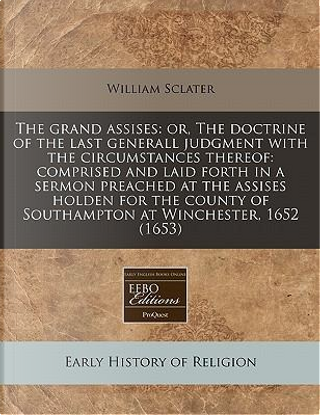 The Grand Assises by William Sclater