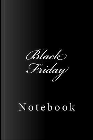 Black Friday by Wild Pages Press