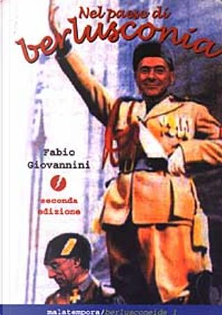 Nel paese di berlusconia by Fabio Giovannini