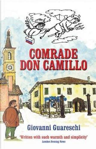 Comrade Don Camillo (The Don Camillo Series Book 4) by Giovanni Guareschi