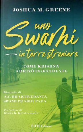 Uno swami in terra straniera by Joshua M. Greene