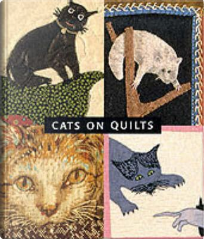Cats on Quilts by Sandi Fox
