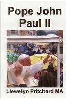 Pope John Paul II by Llewelyn Pritchard