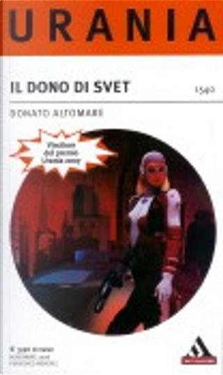 Il dono di Svet by Donato Altomare