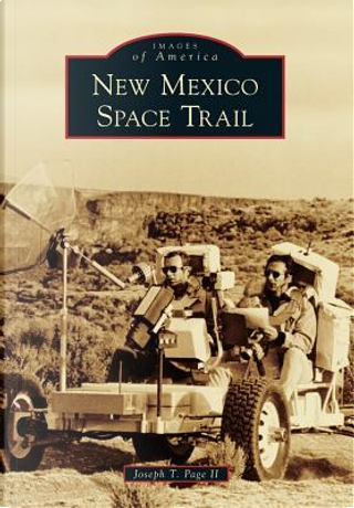 New Mexico Space Trail by Joseph T., II Page