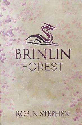 Brinlin Forest by Robin Stephen