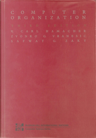 Computer Organization by V. Carl Hamacher, Zvonko G. Vranesic, Safwat G. Zaky