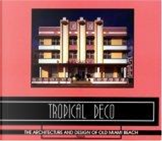 Tropical Deco by Laura Cerwinske