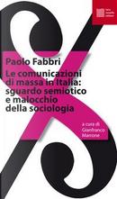 Le comunicazioni di massa in Italia by Paolo Fabbri