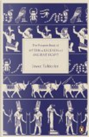 The Penguin Book of Myths and Legends of Ancient Egypt by Joyce Tyldesley