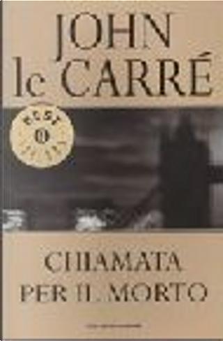 Chiamata per il morto by John le Carré