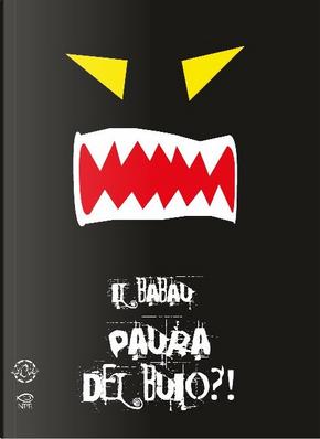 Il Babau by Alberto Prunetti, Carlo Bocchio, Giuseppe Palumbo, Marco Corona, Marco Soldi, Toni Bruno
