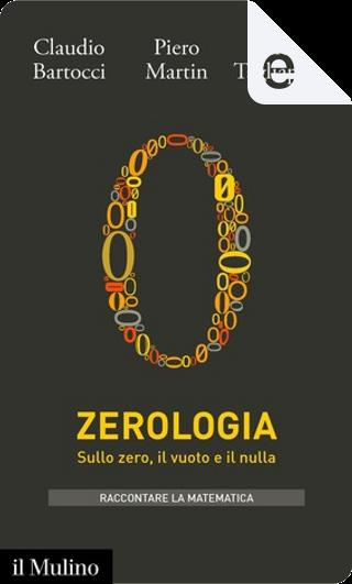 Zerologia by Andrea Tagliapietra, Claudio Bartocci, Piero Martin