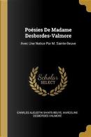 Poésies de Madame Desbordes-Valmore by Charles Augustin Sainte-Beuve