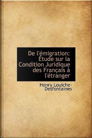de L'Emigration by Henry Louiche-Desfontaines