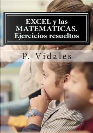 Excel Y Las Matematicas by P. Vidales