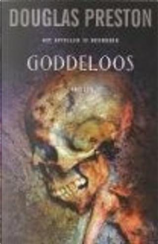 Goddeloos by Douglas Preston