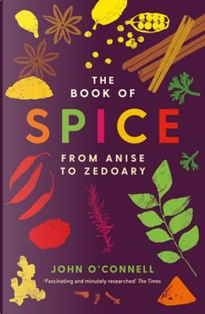 The Book of Spice by John O'Connell
