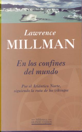 En los confines del mundo by Lawrence Millman
