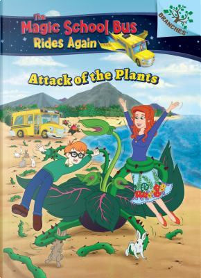 Attack of the Plants by Annmarie Anderson