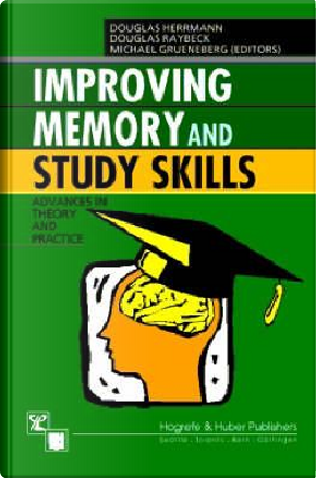 Improving Memory and Study Skills by Douglas Herrmann