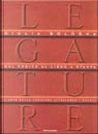 Legature by Giulia Bologna