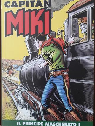 Capitan Miki n. 127 by Davide Castellazzi, Maurizio Torelli