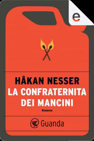 La confraternita dei mancini by Hakan Nesser