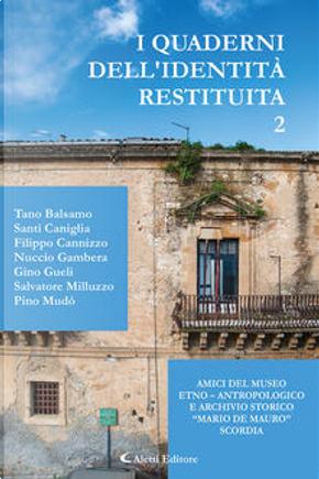 I quaderni dell'identità restituita - Vol. 2 by
