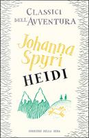 Heidi by Johanna Spiri