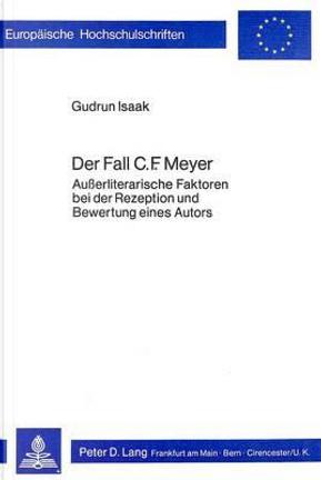 Der Fall C.F. Meyer by Gudrun Isaak