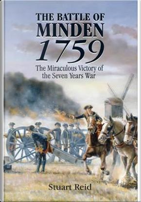 The Battle of Minden 1759 by Stuart Reid