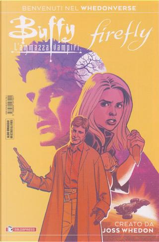 Buffy L'ammazzavampiri: Firefly by Greg Pak, Jordie Bellaire