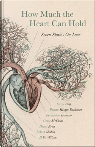 How Much the Heart Can Hold by Bernardine Evaristo