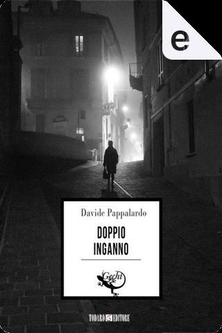 Doppio inganno by Davide Pappalardo