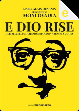E Dio rise by Marc-Alain Ouaknin