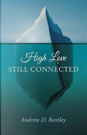 High Love by Andrew Bentley