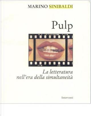 Pulp by Marino Sinibaldi