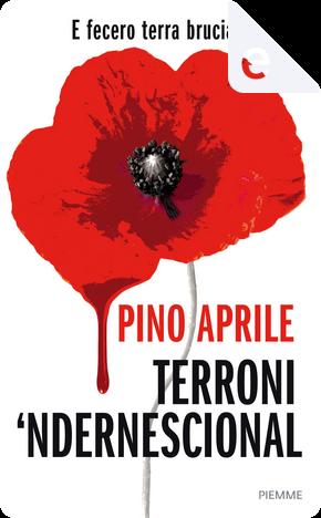 Terroni 'ndernescional by Pino Aprile