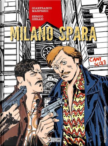 Milano spara - Cani sciolti by Gianfranco Manfredi