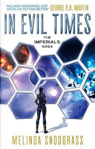 In Evil Times by Melinda Snodgrass