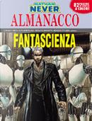 Nathan Never: Almanacco della fantascienza 2010 by Bepi Vigna, Luca Fassina, Paolo Di Clemente